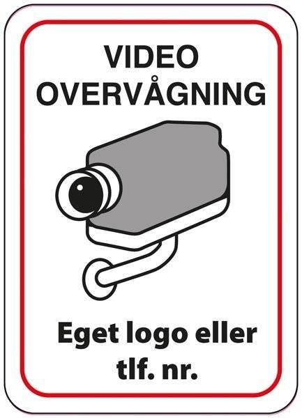 Video overvågning med eget logo Skilt