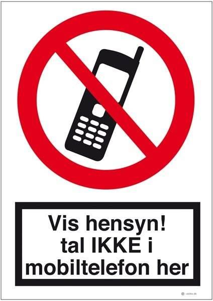 Vis hensyn! tal IKKE i mobiltelefon her. Forbudsskilt