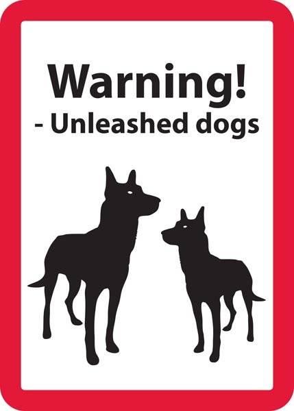 Warning! - Unleashed dogs. Hundeskilt