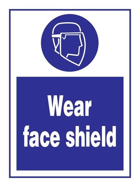 Wear Face Shield: Påbudsskilt