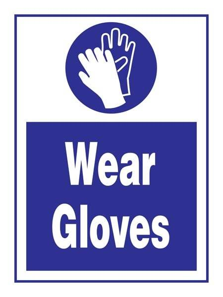 Wear Gloves: Påbudsskilt