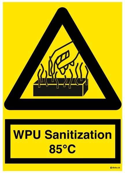 WPU Sanitization 85C. Advarselsskilt