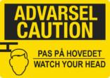 Advarsel Caution advarsel skilt