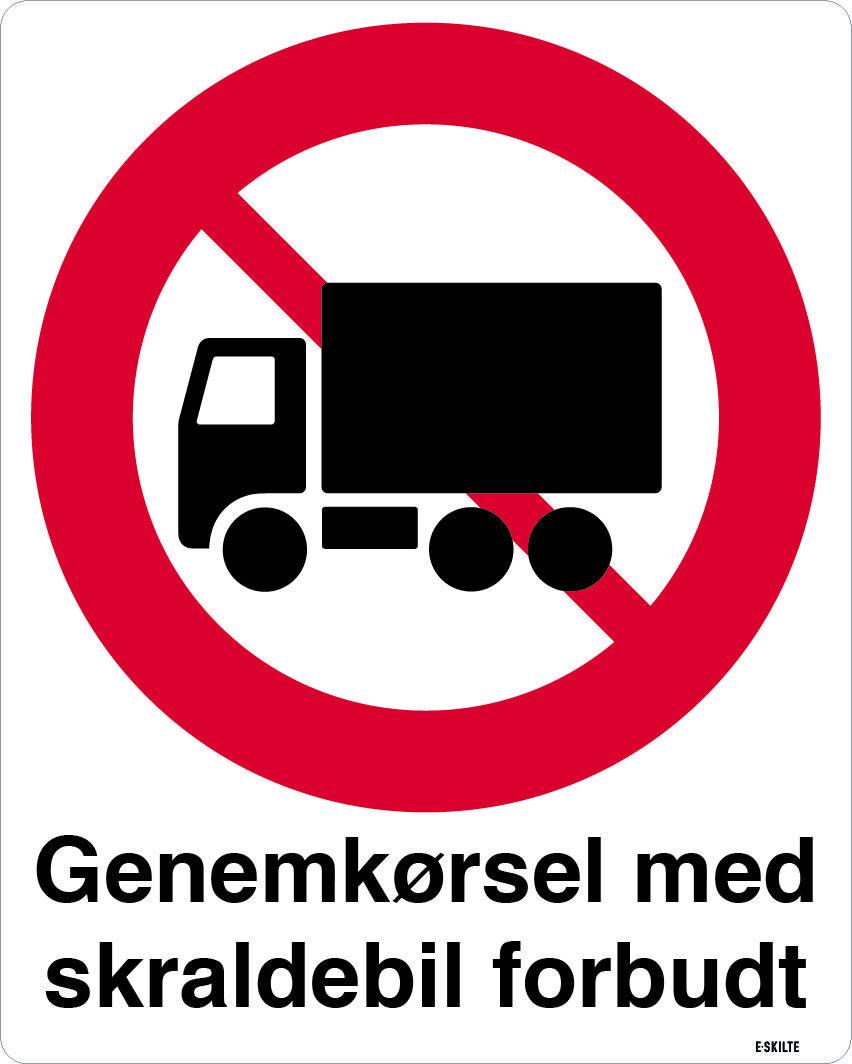 Gennemkørsel med skraldebil forbudt. Forbudsskilt