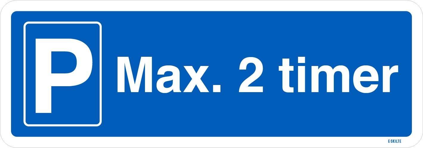 P Max 2 timer. Parkeringsskilt