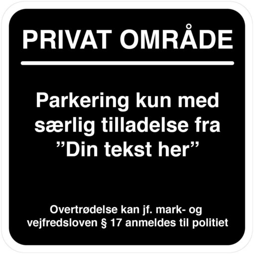 Parkeringsskilt - kun med særlig tilladelse