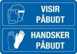 Påbudsskilt - Værnemidler - Visir og handsker