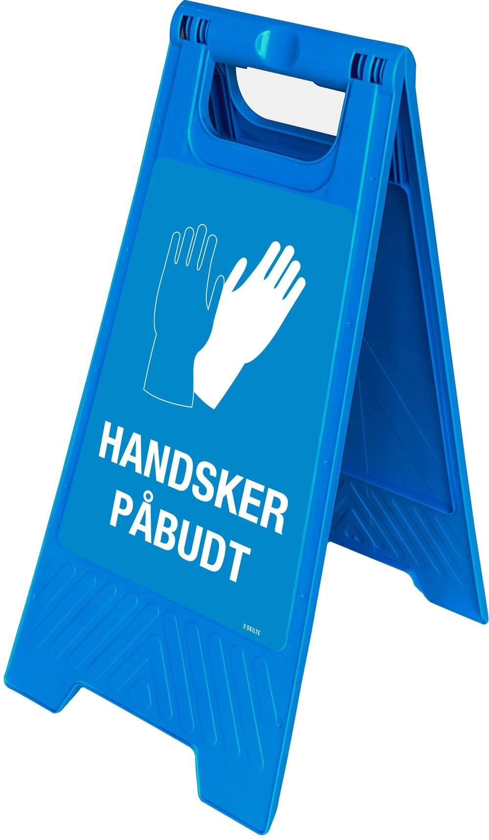 Gulvskilt - Handsker påbudt