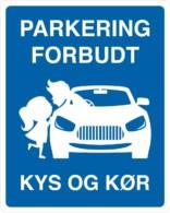 Parkering forbudt - Kys og kør skilt