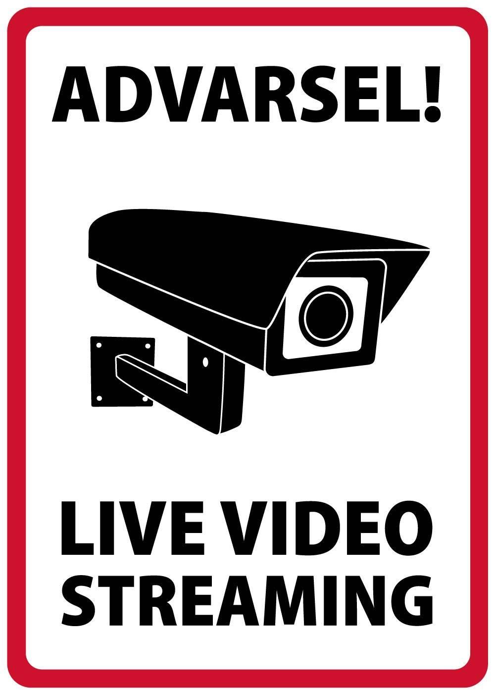 Overvågningsskilt - Advarsel! Live video streaming