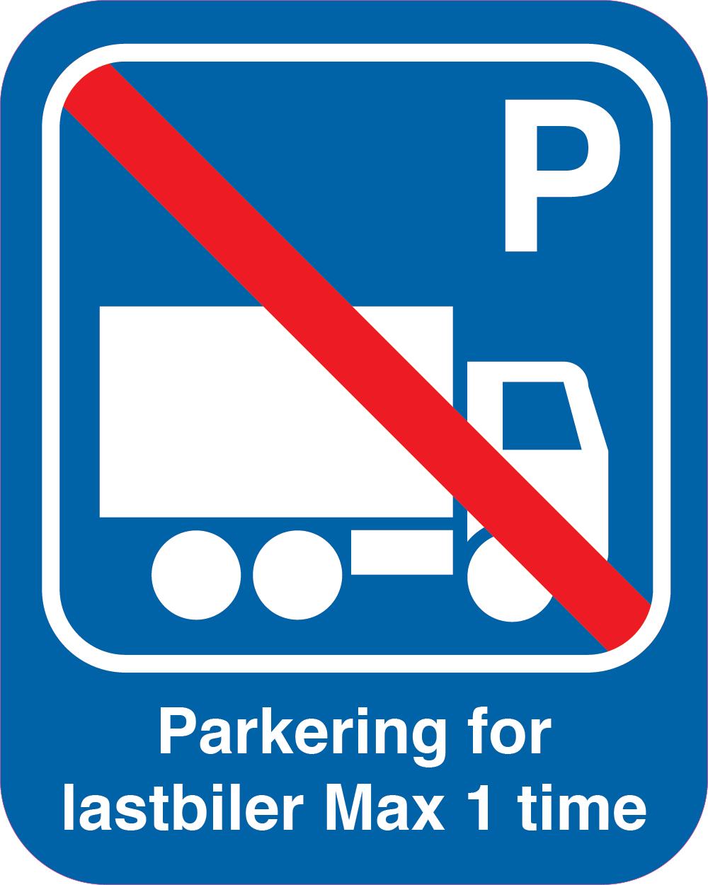 Parkering for lastbiler Max 1 time