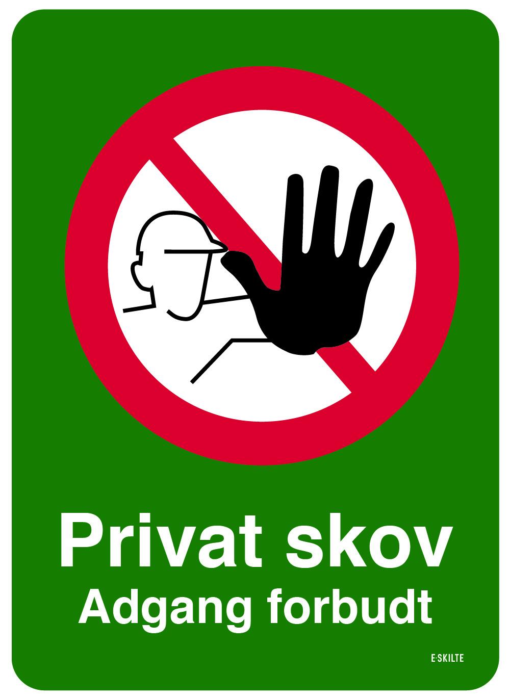 Privat skov Adgang forbudt skilt