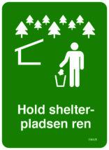 Hold shelterpladsen ren skilt