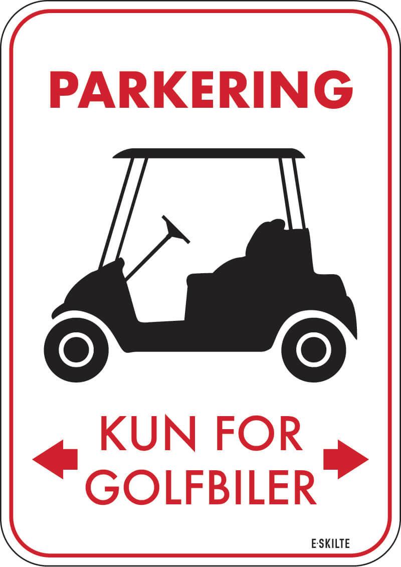 Parkering kun for golfbiler golf skilt