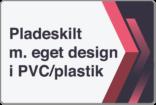 Pladeskilt i PVC plastik