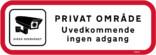 Privat Område Uvedkommende ingen adgang skilt