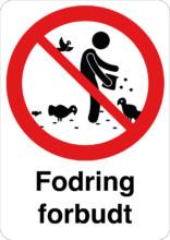 Fodring forbudt skilt