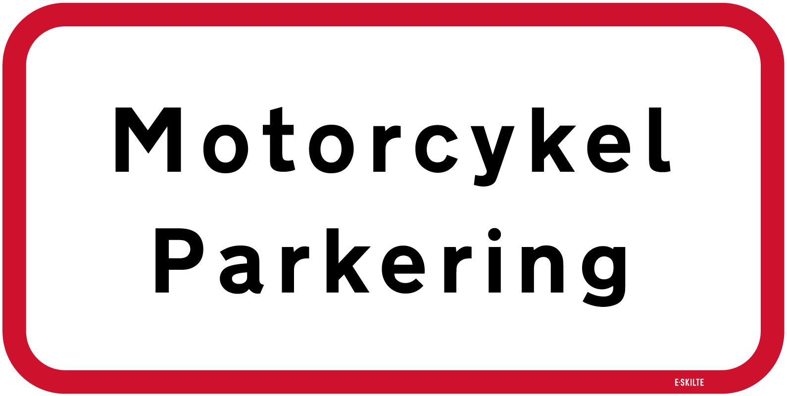 Motorcykel parkering skilt