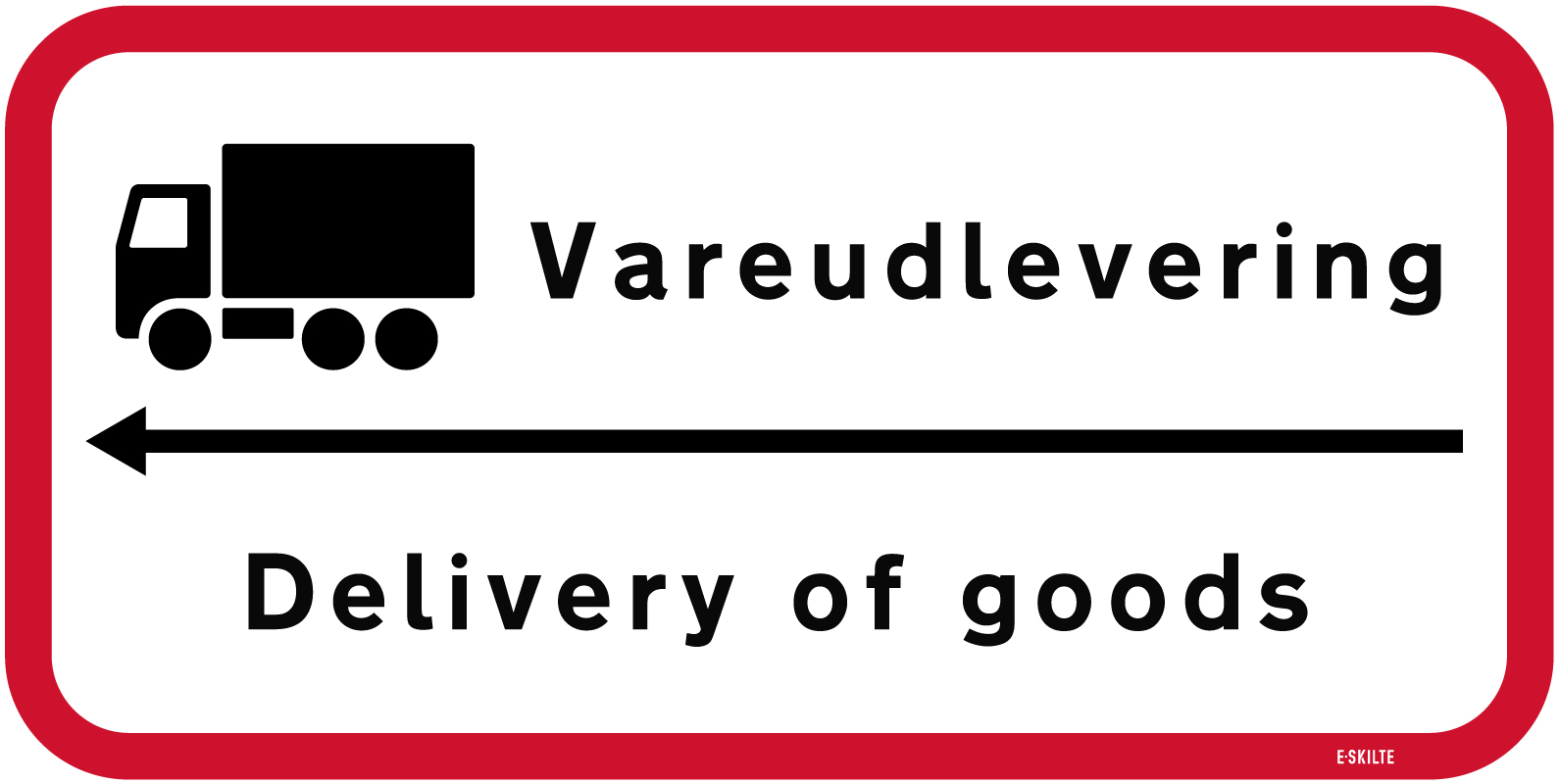 Vareudlevering Delivery of goods skilt