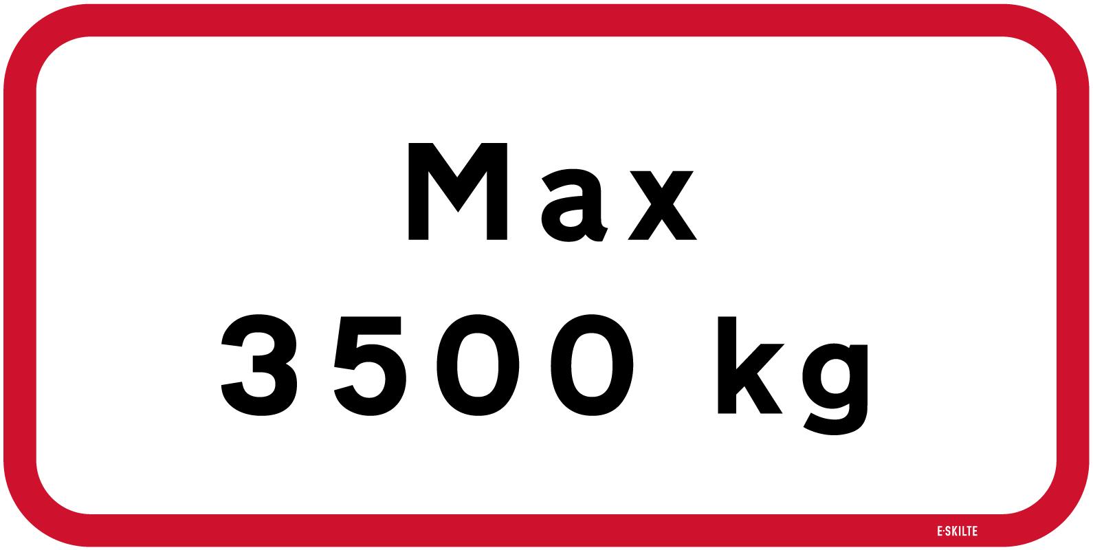 Max 3500 kg skilt