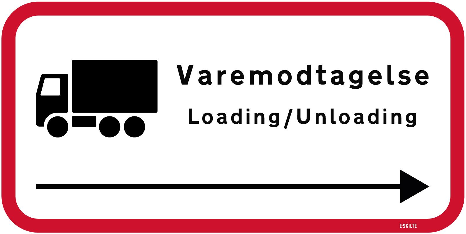 Varemodtagelse Loading/Unloading skilt