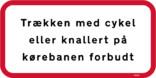 Trækken med cykel eller knallert på kørebanen forbudt skilt