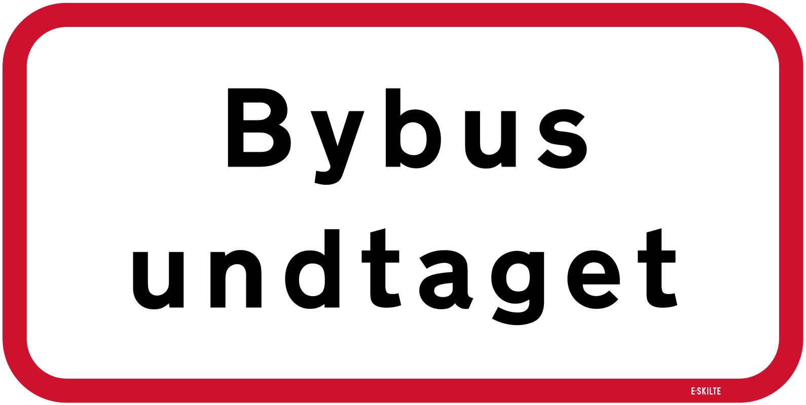 Bybus undtaget skilt