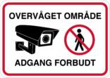 Overvåget område Adgang forbudt skilt